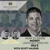 How to raise money using Self Directed IRA's with Scott Maurer