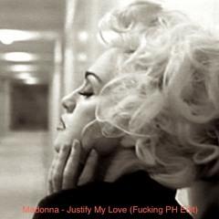 Madonna - Justify My Love (Fucking PH Edit)