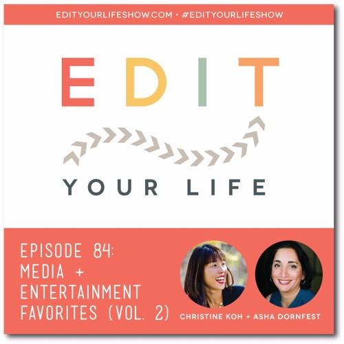 Episode 84: Media & Entertainment Favorites (Vol. 2)