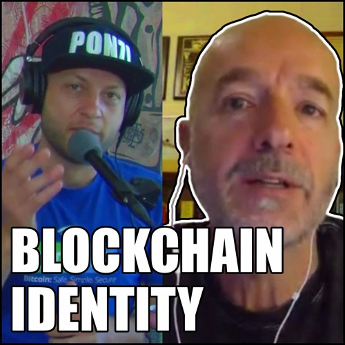 Identity Systems and Blockchain with Steve Wilson