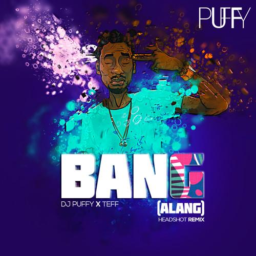 BANGALANG - Dj Puffy ft Teff