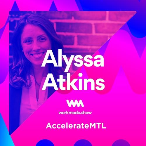 Episode 26 : Alyssa Atkins