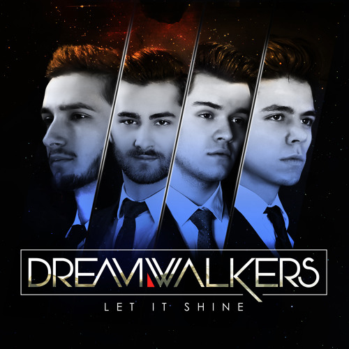 DreamWalkers - Let It Shine