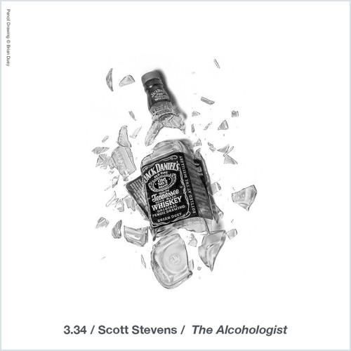 3.34 Scott Stevens / The Alcohologist