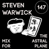 Steven Warwick Mix For The Astral Plane