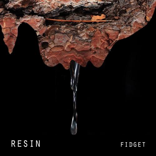 Resin - Fidget