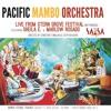 Pacific Mambo Dance No. 2 - Feat. DJ Good Sho - Pacific Mambo Orchestra