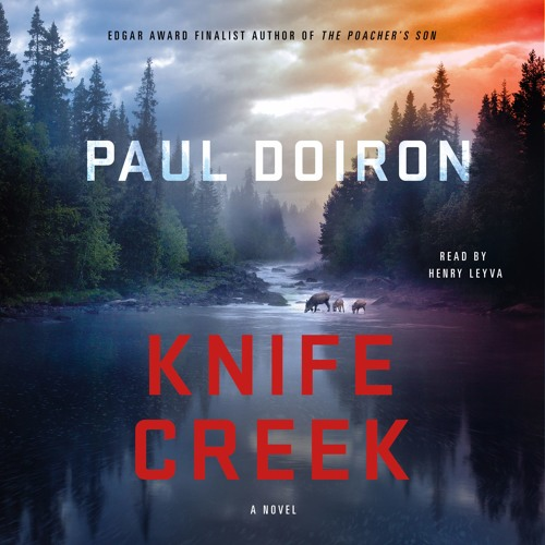 Knife Creek by Paul Doiron, audiobook excerpt