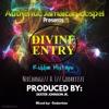 Divine Entry Mixtape