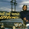 ice cube Roll call remix