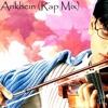 Ankhein (Rap Mix)