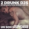 2 Drunk DJs (DJ Richard & Jose Spinnin Cortes) - Un Son Nocturne (Original 1997 Mix)