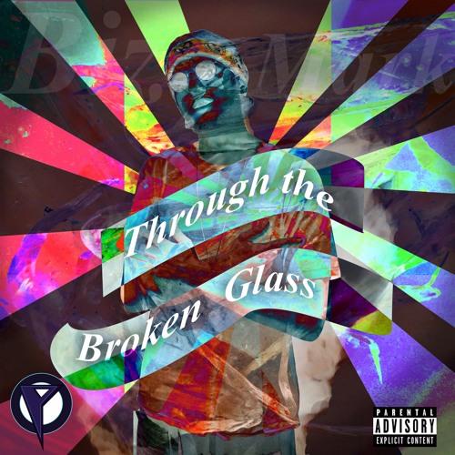 Bizmark - Through the Broken Glass
