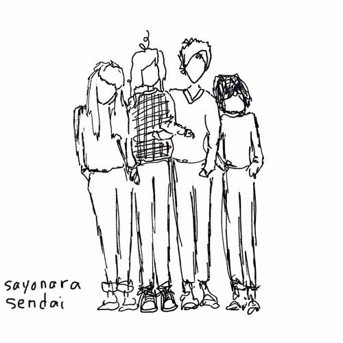 Sayonara Sendai