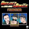 Fighter - Uberjakd & Dimatik f. Enya Angel