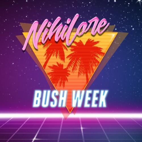 Bush Week