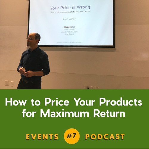 #7 How to Price Your Products for Maximum Return