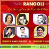 Rangoli- Celebrity Crush Special Film Songs On DD National @ 8 am on 28th May..🎼🎼🎼🎼🎼