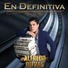 Alfredo Olivas - En Definitiva (Estudio 2017)