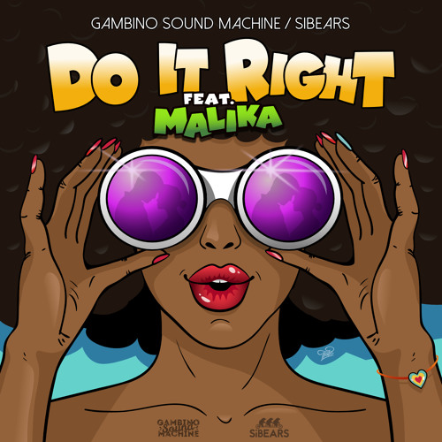 """Do It Right"" with Sibears & Malika (extended version)"
