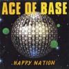 Ace Of Base - Happy Nation (DJ KaktuZ Remix)[For free download click Buy]