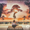 Gryffin & Illenium - Feel Good (feat. Daya) (Pilton Remix)[VOTE NOW]