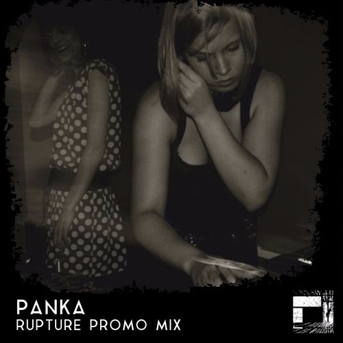 Panka Rupture Promo Mix - Oldskool Selection