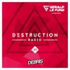 Debris & Gerald Le Funk - Destruction Radio 039 2017-05-26 Artwork
