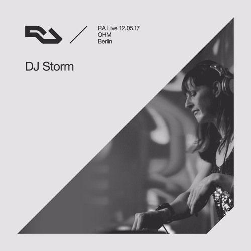 RA Live 2017.05.12, DJ Storm, OHM Berlin