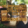 Download Ep. 0039 - So many breweries in FL! Uncharted Casting, Last Jedi Vanity Fair, #ItsAMeBario Mp3