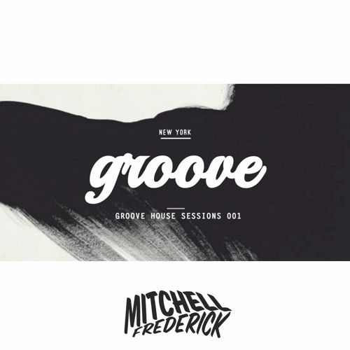 Groove House Sessions 001