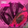 """Zoree - Goes Like (FREE DOWNLOAD) """"SUPPORTED BY ONLY HOUSE, K COLLECTIVE & Many More"""""""