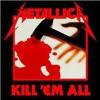 Kill Em All [Full Album]