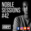 Moombahton Mega Mix | Noble Sessions #42 by Adrian Noble