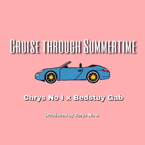 Cruise Through Summertime (with Bedstuy Gab)