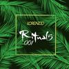 Rituals Podcast 001 by Lorenzio