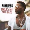 Konshens - Bruk Off Yuh Back (Dj Wondemagen Remix)