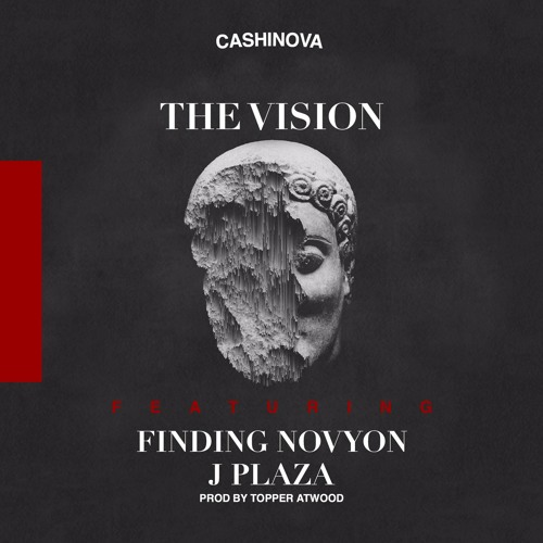 The Vision feat. Finding Novyon & J. Plaza (Prod. by Topper Atwood)