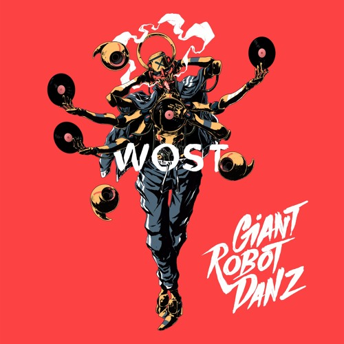 WOST - Giant Robot Danz