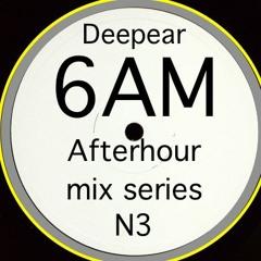 6AM series (afterhour mix) N3