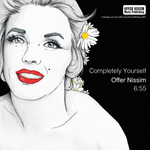 Offer Nissim – Completely Yourself (Original Mix)