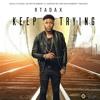 Download R-tadax - Keep Trying (Brighter Days Riddim) Mp3