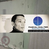 Electronic Player Rec. Radio Show(May 24. 2017)- Pascal Walter