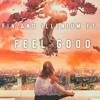 Gryffin and Illenium (feat. Daya) - Feel Good [Remix]