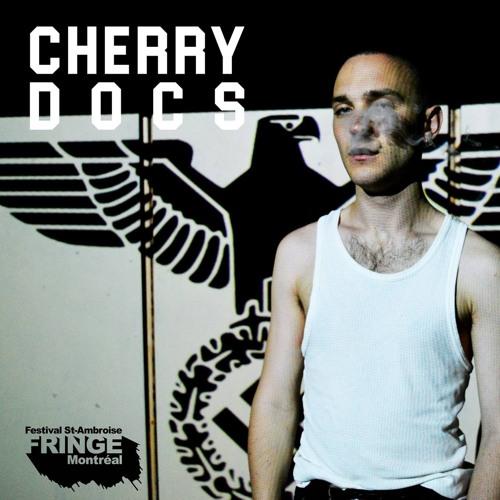 Cherry Docs Interview || Montréal Fringe Fest