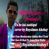 Tu Hi Hai Aashqui Cover By Royalman Akshay