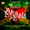 Big Tunes Volume 20 'Love Is Lovely' - The Best of Jamaican Lovers Rock (from 1977 to 2017)