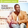 Lord You Are Good By Todd Galberth Instrumental Multitrack Stems