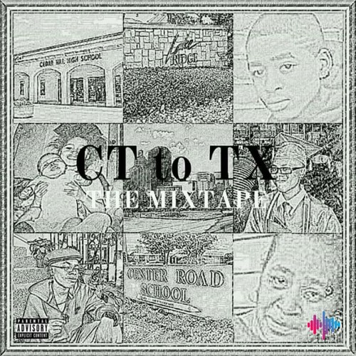 CT to TX The Mixtape
