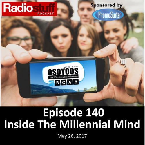 Episode 140 - Inside the Millennial Mind